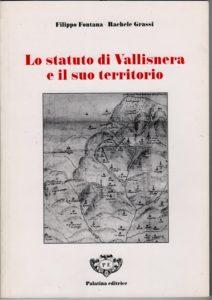 Lo statuto di Vallisnera e il suo territorio di Filippo Fontana e Rachele Grassi